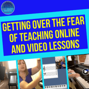 getting over the fear of teaching online and video lessons